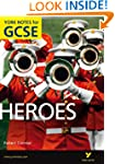 Heroes: York Notes for GCSE (New Edit...