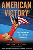 img - for American Victory: Wrestling, Dreams and a Journey Toward Home book / textbook / text book