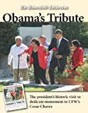 Obama's Tribute: The President visits Keene to dedicate monument to UFW's Cesar Chavez
