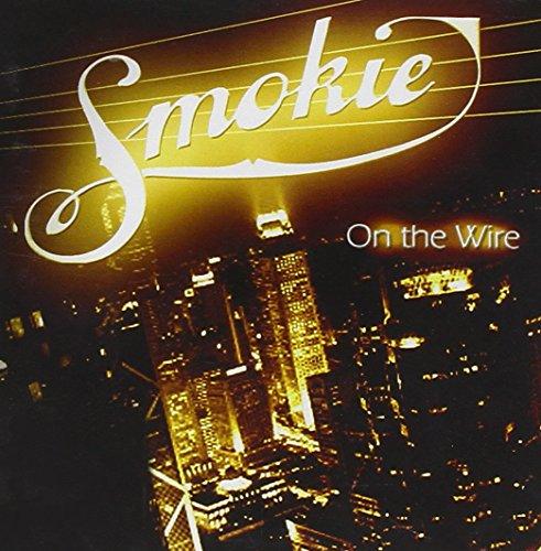 SMOKIE - On The Wire - Zortam Music
