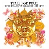 Tears Roll Down: G.H. 82-92 2005