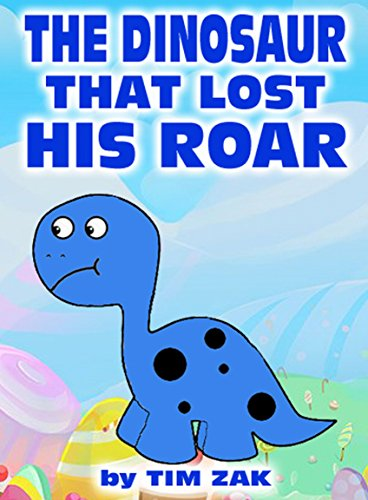 The Dinosaur That Lost His Roar cover