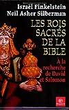 Les Rois Sacres De La Bible, A la recherche de David et Salomon (Par les suteurs de La Bible devoilee)