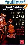 Les rois sacr�s de la Bible : A la re...