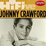 Rhino Hi-Five: Johnny Crawford