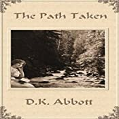 The Path Taken | [D. K. Abbott]