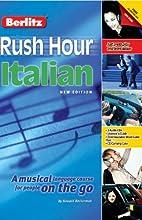 Rush Hour Italian | Livre audio Auteur(s) : Howard Beckerman Narrateur(s) : Howard Beckerman