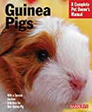 Guinea Pigs (Barrons Complete Pet Owners Manuals)