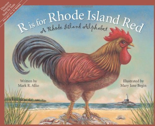 R is for Rhode Island Red: A Rhode Island Alphabet (Discover America State By State. Alphabet Series)