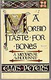 A Morbid Taste for Bones: A Mediaeval Whodunnit