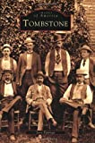 img - for Tombstone (Images of America: Arizona) book / textbook / text book