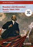 Access to History: Reaction and Revolution: Russia 1894-1924 [Third Edition]
