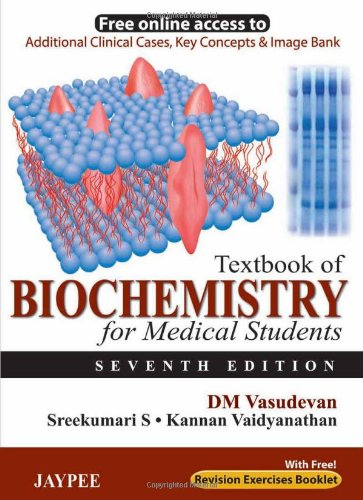 Textbook of Biochemistry for Medical Students with Revision Exercises