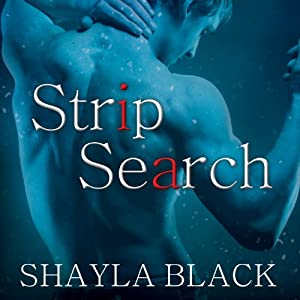 Strip Search: Sexy Capers Series, Book 2 | [Shayla Black]