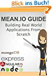 MEAN IO GUIDE: Building Real World ME...