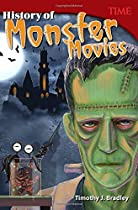 Teacher Created Materials - TIME Informational Text: History of Monster Movies - Grade 6 (Time for Kids Nonfiction Readers)