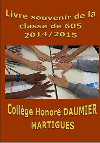 Couverture du livre Livre souvenir de la classe de 605 collège Honoré Daumier Martigues 2014 2015