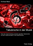 Tabubr�che in der Musik: �ber den Zus...