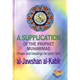 Jawshan al-Kabir: A Supplication of the Prophet Muhammad