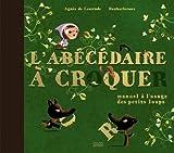 """Afficher """"L'Abécédaire à croquer"""""""