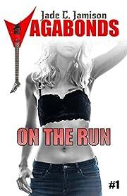On the Run: (Vagabonds Book 1)