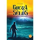 Um Novo Aprendiz (Guerra dos Selos) (Portuguese Edition)