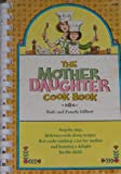 The mother-daughter cook book,