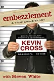 img - for Embezzlement: A True Crime Story book / textbook / text book
