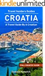 Croatia: FULL COUNTRY GUIDE by TRAVEL...