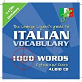 Lounge Lizards Guide to Italian Vocabularyby Lounge Lizard...