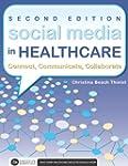 Social Media in Healthcare: Connect,...