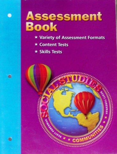 Scott Foresman Social Studies Communities Assessment Book