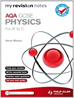 My Revision Notes: AQA GCSE Physics (for A* to C) ePub