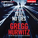 Tell No Lies Audiobook by Gregg Hurwitz Narrated by Scott Brick