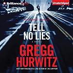Tell No Lies | Gregg Hurwitz