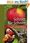 Schnitt f�r Schnitt: Zier- und Obstge...