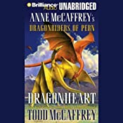 Dragonheart: Anne McCaffrey's Dragonriders of Pern | Todd McCaffrey