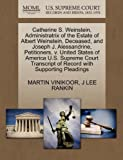 img - for Catherine S. Weinstein, Administratrix of the Estate of Albert Weinstein, Deceased, and Joseph J. Alessandrine, Petitioners, v. United States of ... of Record with Supporting Pleadings [Paperback] [2011] (Author) MARTIN VINIKOOR, J LEE RANKIN book / textbook / text book