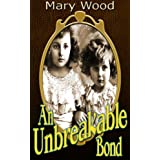 An Unbreakable Bond (The Breckton Trilogy)by Mary Wood