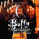 echange, troc Christophe Beck, OST - Buffy the Vampire Slayer - The Score