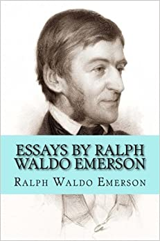 ralph waldo emerson manners essay As an accurate portrait of english social manners in the ralph waldo emerson: selected essays ralph waldo emerson is considered the.