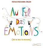"""Afficher """"Au fil des émotions"""""""