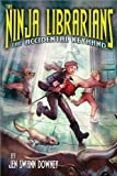 The Ninja Librarians: The Accidental Keyhand