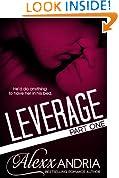 Leverage 1: Part One (Billionaire romance)