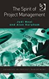 img - for The Spirit of Project Management (Advances in Project Management) book / textbook / text book