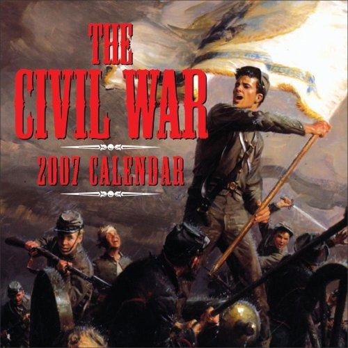 The Civil War 2007 Calendar