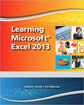 Learning Microsoft Excel 2013, Student Edition -- CTE/School
