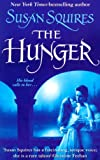 The Hunger (0330460897) by Susan Squires