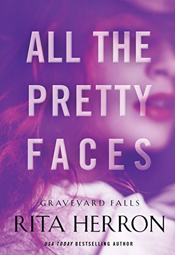 all-the-pretty-faces-graveyard-falls-book-2-english-edition