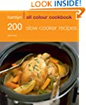 200 Slow Cooker Recipes (All Colour C...